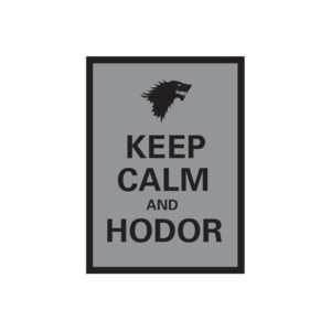 DP:Double Matte Keep Calm and Hodor (50)